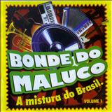 Bonde do Maluco - Bonde do Maluco VOL.1