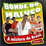 Bonde do Maluco - Bonde do Maluco VOL.3