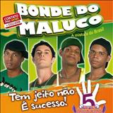 Bonde do Maluco - Bonde do Maluco VOL.5