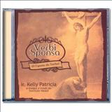 Kelly Patrícia - Verbi Sponsa