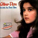 Celine Dion - La voix du Bon Dieu