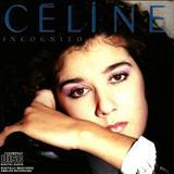 Celine Dion - Incognito