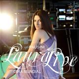 Laura Pausini - Laura Lives