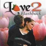 Love Flashback - Love Flashback (Volume 02)