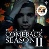Drake - Comeback Season 2