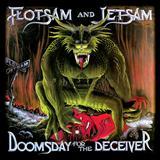 Flotsam and Jetsam - Doomsday For Deceiver