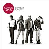 Guano Apes - Oh What A Night