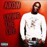 Akon - Living The Life (Bootleg)