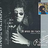 Raul Seixas - 30 anos de Rock