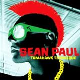 Sean Paul  - Sean Paul - Tomahawk Technique