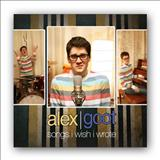 Alex Goot - Songs I Wish I Wrote