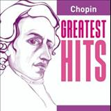 Frédéric Chopin - Greatest Hits