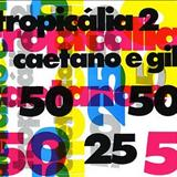 Caetano Veloso - Tropicalia 2