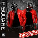 P-Square - Danger