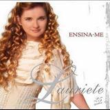 Lauriete Rodrigues - Ensina - me