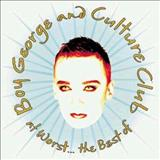 Do You Really Want to Hurt Me - The Best of Boy George and Culture Club