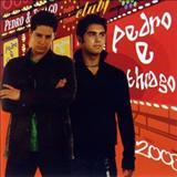 Pedro E Thiago - Pedro e Tiago