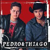 Pedro E Thiago - Pedro & Thiago