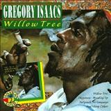 Gregory Isaacs - Willow Tree (TK)
