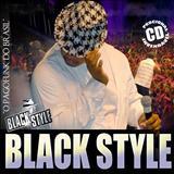 Black Style - Verão Black Style