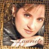 Lauriete Rodrigues - Milagre