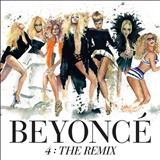 Beyoncé - 4: The Remix