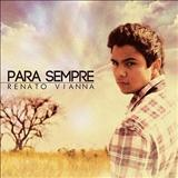 Renato Vianna - Para Sempre