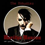 Marilyn Manson - The Nobodies (Korean Limited Edition) (EP)
