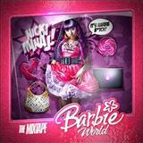 Nicki Minaj - Barbie World (The Mixtape)
