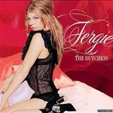 Fergie - The Dutchess