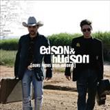 Edson e Hudson - Duas Vidas, Dois Amores