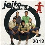 Jeito Moleque - Acustico 2012