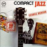 George Benson - Compact Jazz - Verve - Compilação c/ gravações de 1968, incluindo part. de H. Hancock, Ron Carter, Billy Cobham e J. Smith.