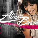 Aline Brasil - Aline Brasil - Em Nome de Jesus