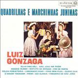 Luiz Gonzaga - Quadrilhas E Marchinhas Juninas - Vol.01