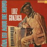 Luiz Gonzaga - Óia Eu Aqui De Novo