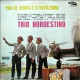 Trio Nordestino - Pau-De-Arara É A Vovózinha