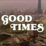 GOOD TIMES - GOOD TIMES VOL. 1