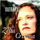 Zélia Duncan - Outra Luz