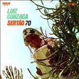 Luiz Gonzaga - Sertão 70
