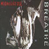 Midnight Oil - Breathe (TK)