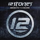 12 Stones - Beneath The Scars