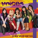 Voices - Sobreviverei
