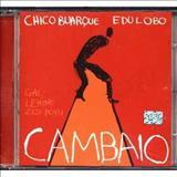 Chico Buarque - Cambaio