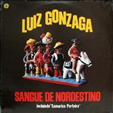 Luiz Gonzaga - Sangue De Nordestino
