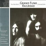 Grand Funk Railroad - The Very - Album Ever (TK)