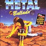 Metal Ballads  - Metal Ballads Vol 1