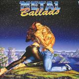 Metal Ballads  - Metal Ballads Vol. 2