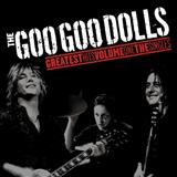 Goo Goo Dolls - Greatest Hits Vol 2