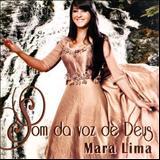 Mara Lima - Som da Voz de Deus